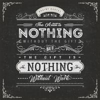 L'artiste n'est rien sans l'affiche de citation de cadeau
