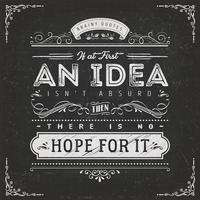 Si au début, une idée n'est pas absurde