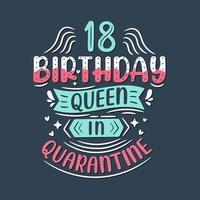 c'est mon 18 anniversaire de quarantaine. Anniversaire de 18 ans en quarantaine. vecteur