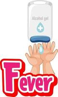 conception de polices de fièvre avec la main à l'aide de gel d'alcool isolé sur fond blanc vecteur
