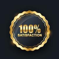 vecteur 100 satisfaction garantie étiquette sur fond blanc