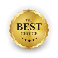 étiquette d'or le meilleur modèle de choix. illustration vectorielle vecteur