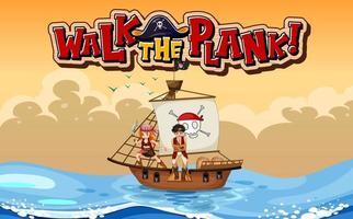 marcher la bannière de police de planche avec un personnage de dessin animé pirate avec un bateau pirate vecteur