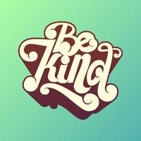 Être gentil, vecteur, typographie fait main vecteur