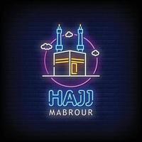 hajj mabrour enseignes au néon style vecteur de texte