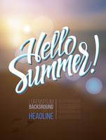 L'inscription Hello Summer sur un arrière-plan flou. vecteur