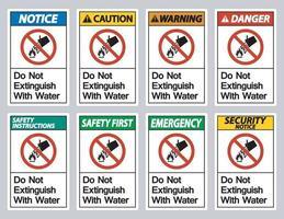 Ne pas éteindre avec le signe du symbole de l'eau sur fond blanc vecteur