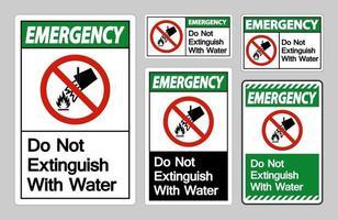 L'urgence ne s'éteint pas avec le symbole de l'eau signe sur fond blanc vecteur