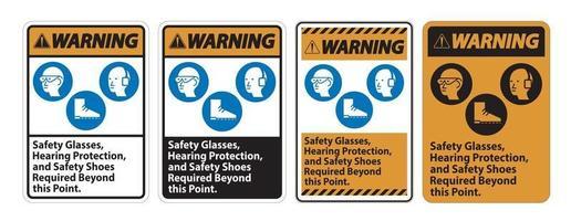panneau d'avertissement lunettes de sécurité, protection auditive et chaussures de sécurité requises au-delà de ce point sur fond blanc vecteur