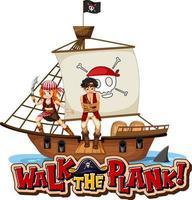 marcher la bannière de police de planche avec un homme pirate debout sur le navire vecteur