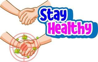 restez en bonne santé avec les mains tenant ensemble avec l'icône du coronavirus vecteur