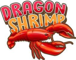 personnage de dessin animé de homard avec bannière de police de crevettes dragon isolé vecteur