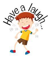 Phrase-mot pour avoir un rire avec un garçon qui rit vecteur