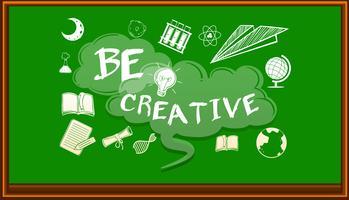 Libellé au tableau disant être créatif vecteur