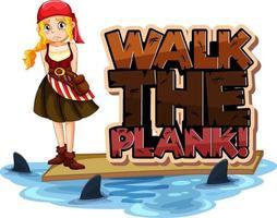 marcher la bannière de police de planche avec un personnage de dessin animé de fille de pirate vecteur