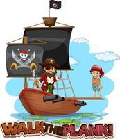 marcher la police de planche avec un personnage de dessin animé pirate avec un bateau pirate vecteur