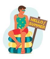 l'homme s'assoit sur un tas d'anneau gonflable et la pancarte bonjour les mots d'été. vecteur
