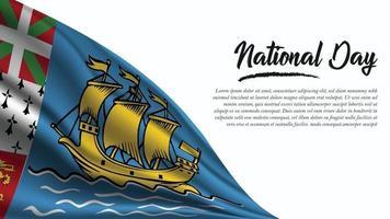 bannière de la fête nationale avec fond de drapeau saint pierre et miquelon vecteur