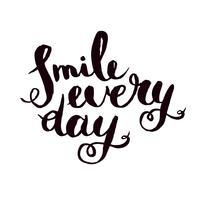 Sourire tous les jours. Affiche de citation monochrome inspirante.