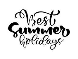 Phrase Meilleures vacances d'été