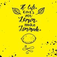 Si la vie te donne des citrons faire une limonade. Citation de motivation vecteur