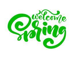 Calligraphie lettrage phrase Bienvenue printemps. Texte isolé dessiné à la main de vecteur