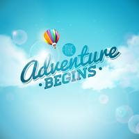 L'aventure commence la conception de la typographie et la montgolfière sur fond de ciel bleu. Illustration vectorielle pour bannière, flyer, invitation, brochure, affiche ou carte de voeux.