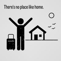 Il n'y a pas lieu comme à la maison. vecteur