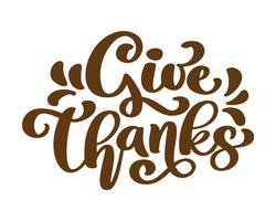 Donner merci merci amitié famille citation positive lettrage de remerciement. Calligraphie élément de typographie graphisme carte postale ou affiche. Carte postale de vecteur écrite à la main