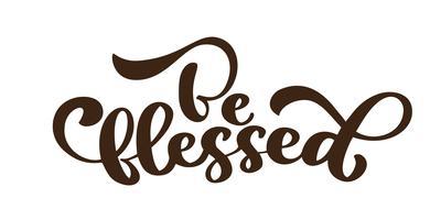 Soyez bénis - lettrage de Thanksgiving et décor automne. Illustration de calligraphie vectorielle dessinés à la main isolé sur blanc vecteur