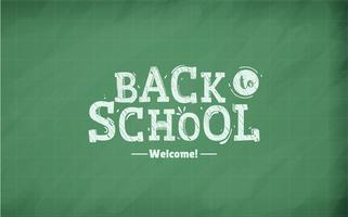 Bienvenue à l'école. Texte de craie calligraphique sur un panneau de texture d'école. Première bannière de septembre. Illustration vectorielle