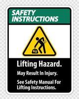 Risque de levage, peut entraîner des blessures, voir le manuel de sécurité pour les instructions de levage symbole signe isoler sur fond transparent, illustration vectorielle vecteur
