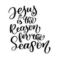 Jésus est la raison de la saison citation chrétienne dans le texte de la Bible vecteur