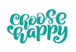 Hand drawn Choisissez une phrase de texte Happy vecteur