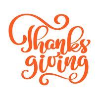 Affiche de typographie texte Thanksgiving rouge dessiné à la main. Citation Phrase Celebration pour carte, carte postale, logo ou badge d'icône d'événement. Calligraphie d'automne style vintage Vector