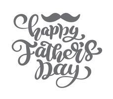Heureuse fête des pères vector lettrage de fond. Bannière lumineuse calligraphie bonne fête des pères. Papa mon roi illustration