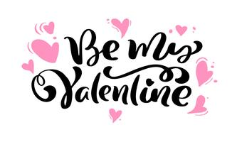 "Calligraphie ""Be My Valentine"" avec coeurs roses vecteur"