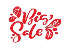 Calligraphie de grande vente rouge et lettrage de texte sur fond blanc. Dessinés à la main Vector illustration EPS10. Modèle de bannière publicitaire à offre spéciale