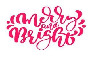 Joyeux et lumineux. Main dessinée vacances d'hiver disant. Lettrage de Noël et calligraphie avec des éléments décoratifs. Pour carte de voeux, affiche ou print