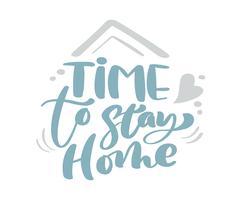Temps de rester à la maison bleu calligraphie vintage Noël Noël lettrage de texte vectoriel avec des éléments de dessin d'hiver. Pour la conception artistique, style de brochure de maquette, couverture d'idée de bannière