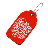 Texte de calligraphie joyeux Thanksgiving Day sur tag, vecteur illustrée typographie isolé sur fond rouge. Citation de lettrage positif. Main dessinée brosse moderne pour t-shirt, carte de voeux