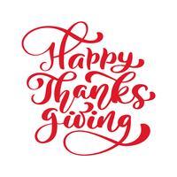 Texte de calligraphie de joyeux thanksgiving, vector illustrée typographie isolé sur fond blanc. Citation positive. Brosse moderne dessinée à la main. T-shirt imprimé