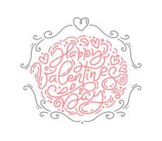 Phrase de calligraphie de vecteur monoline Happy Valentines Day. Lettrage dessiné à la main de Valentine. Carte de croquis de vacances doodle Design avec cadre coeur. Décor d'illustration isolé pour le Web, le mariage et l'impression