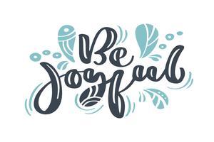 Soyez joyeux Noël calligraphie vintage lettrage de texte vectoriel avec hiver dessin décor scandinave s'épanouir Pour la conception artistique, style brochure dépliant, couverture de l'idée de bannière, dépliant, flyer, affiche