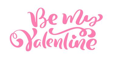 Phrase de calligraphie Soyez mon Valentin. Lettrage dessiné à la main Vector Valentines Day. Doodle esquisse coeur vacances Carte de la Saint-Valentin Design. décor d'amour pour le web, le mariage et l'impression. Illustration isolée