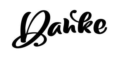 Vecteur dessiné à la main lettrage Danke. Calligraphie manuscrite moderne élégante avec citation reconnaissante. Merci illustration Deutsch Ink. Affiche de typographie sur fond blanc. Pour cartes, invitations, impressions, etc.