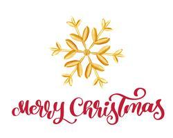Calligraphie rouge joyeux Noël lettrage de texte et de flocon de neige or. Illustration vectorielle