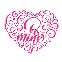 Soyez le mien texte vintage comme logotype Happy Valentines Day en forme de coeur, badge et icône Carte postale citation romantique, carte, invitation, modèle de bannière. Amour lettrage typographie sur fond texturé avec coeur