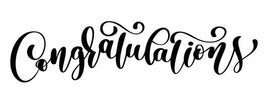Félicitations calligraphie lettrage carte de texte avec. Modèle pour les salutations, félicitations, affiches de pendaison de crémaillère, invitations, superpositions de photos. Illustration vectorielle vecteur