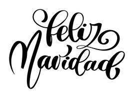Feliz Navidad lettrage expression de calligraphie de vacances de Noël et du nouvel an en espagnol isolé sur le fond Typographie encre amusante à la brosse pour superpositions de photos, impression de t-shirt, flyer, affiche